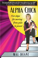 Cover for 'Alpha Chick, Five steps for moving from pain to power'