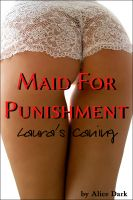 Cover for 'Maid For Punishment - Laura's Caning'