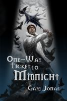 Cover for 'One-Way Ticket to Midnight'
