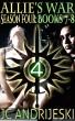 Allie's War Season Four: Books 7-8 by JC Andrijeski