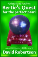 Cover for 'Bertie's Quest for the Perfect Pearl'