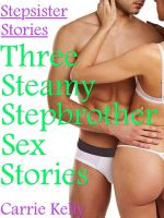 Cover for 'Stepsister Stories Vol. 1: Three Steamy Stepbrother Sex Stories'