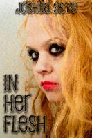Joshua Skye - In Her Flesh