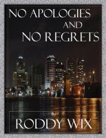 Cover for 'No Apologies and No Regrets'