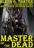Master of the Dead (Harbinger of Doom -- Volume 8) by Glenn G. Thater