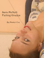 Cover for 'Sara McNeil: Failing Grades'