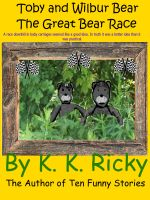 Cover for 'Toby and Wilbur Bear – The Great Bear Race'