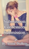 Cover for 'Submission, Confession, Submission'