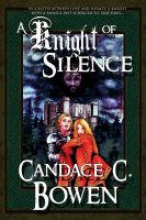 Cover for 'A Knight of Silence (A Knight Series Novel)'