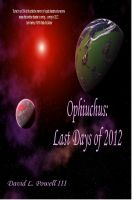 Cover for 'Ophiuchus: Last Days of 2012 (Unillustrated)'