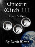 Cover for 'Unicorn Witch III (Return To Earth)'