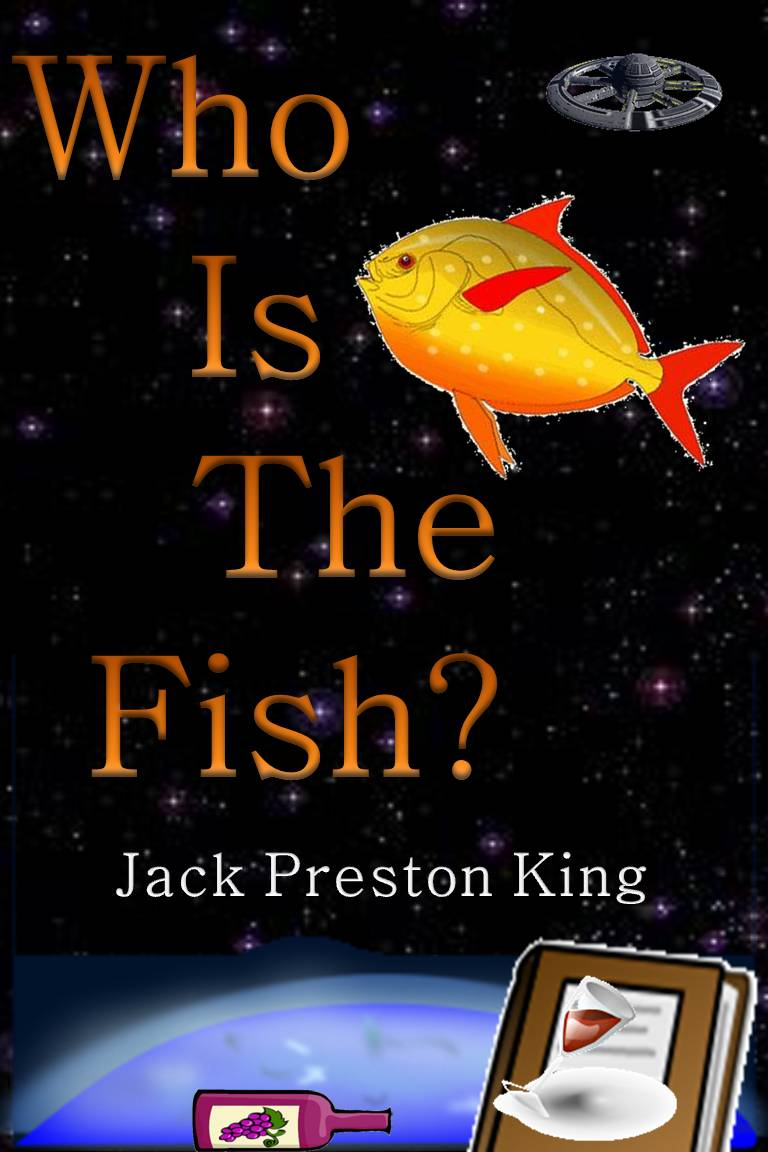 Jack Preston King - Who Is The Fish?