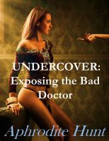 Cover for 'Undercover: Exposing the Bad Doctor'