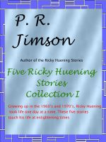 Cover for 'Five Ricky Huening Stories – Collection I'