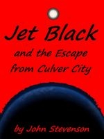 Cover for 'Jet Black and the Escape from Culver City #1'