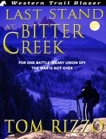 Cover for 'Last Stand at Bitter Creek'