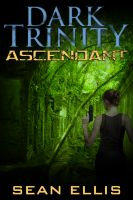 Cover for 'Dark Trinity: Ascendant'