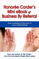 Cover for 'Honorée Corder's Mini eBook of Business by Referral'