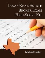 Cover for 'Texas Real Estate Broker Exam High-Score Kit'