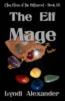 Cover for 'The Elf Mage'