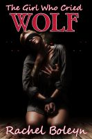 Cover for 'The Girl Who Cried Wolf'