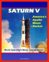 Cover for 'Saturn V - America's Apollo Moon Rocket'