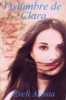Cover for 'Vislumbre de Clara (Spanish Edition)'