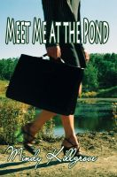 Cover for 'Meet Me at the Pond'