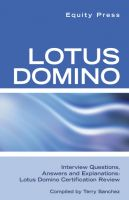 Cover for 'Lotus Domino Interview Questions, Answers, and Explanations: Lotus Domino Certification Review'