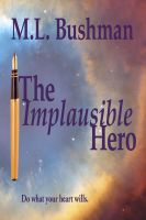 Cover for 'The Implausible Hero'