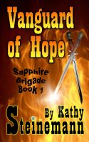 Cover for 'Vanguard of Hope: Sapphire Brigade Book 1'