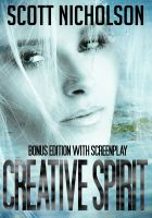 Cover for 'Creative Spirit: Bonus Edition With Screenplay'