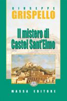 Cover for 'Il Mistero di Castel Sant'Elmo'