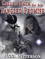 Cover for 'Called Back By His Tangled Promise'