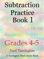 Cover for 'Subtraction Practice Book 1, Grades 4-5'