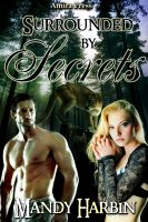 Cover for 'Surrounded By Secrets (Woods Family Book 4)'