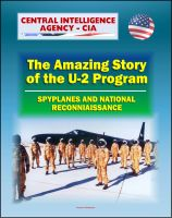 Cover for 'Spyplanes and National Reconnaissance in the 20th Century: The Amazing Story of the U-2 Program, A-12 Oxcart, Francis Gary Powers Incident, Cuba Missile Crisis, Aquatone and Genetrix Projects'