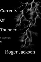 Cover for 'Currents of Thunder'