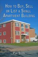 Cover for 'How to Buy, Sell or List a Small Apartment Building'