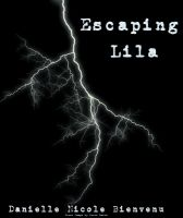 Cover for 'Escaping Lila'