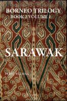 Cover for 'Borneo Trilogy Sarawak: Volume 1'