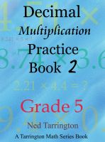 Cover for 'Decimal Multiplication Practice Book 2, Grade 5'