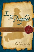 Cover for 'I, The  Prophet'