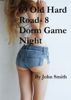 Cover for '69 Old Hard Road 8- Dorm Game Night'