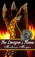 Cover for 'The Dragon's Flame  (The Chronicles of Terah #2)'
