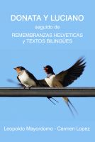 Cover for 'Donata y Luciano, Remembranzas Helvéticas, Textos Bilingües, Memorias y Relatos'