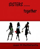Cover for 'Sisters .... together'