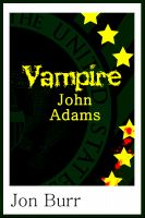 Cover for 'Vampire John Adams'