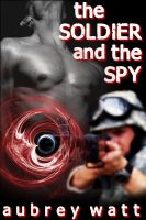 Cover for 'The Soldier and the Spy'