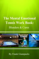 Cover for 'The Mental Emotional Tennis Work Book: Blunders and Cures'